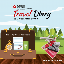 "Turkish Airlines presents ""Travel Diary"" writing competition by Glocal After School"