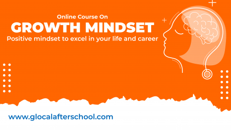 Growth Mindset- Positive mindset to excel in your life and career